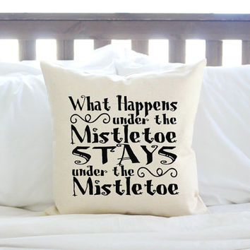 "Christmas Decor ""What Happens Under the Mistletoe"" Pillow Cover - Red, Green or Black"