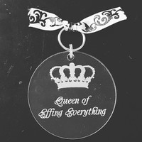 Laser Engraved Queen of Effing Everything Keychain with Royal Crown ~ Royalty ~ Accessories ~ Gifts for Her ~ Funny