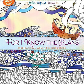 For I Know the Plans: Inspirational Adult Coloring Book (Travel Size!) (Majestic Expressions)
