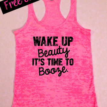Wake Up Beauty it's Time to Booze. Country Girl Tank. Funny Workout Tanks. Southern Girl. Fitness Tank. Southern Clothing. Free Shipping
