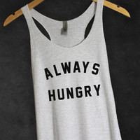 Always Hungry Tank Top in Heather White-Funny Quotes Shirt-Cute Tee T-shirt Tshirt for Girls-Graphic Shirt-Food Shirt Tops-Cup of tee