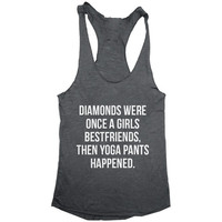 Diamonds were once a girls bestfriends, then yoga pants happened tank top dark grey yoga gym fitness work out fashion cute gift funny saying