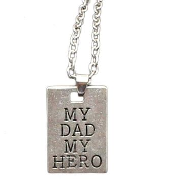 My Dad My Hero Rectangle Pendant Necklace