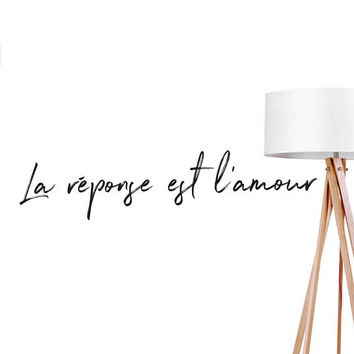 La Reponse Est L'amour Wall Decal, Fashion Chic Decal, French Quote Decal, Office Wall Decal, Typography Decal, Bedroom Art, Bedroom Sticker