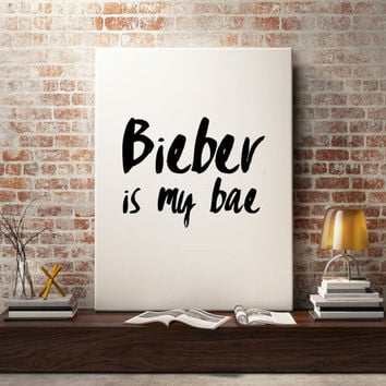 Justin Bieber quote, song quotes, lyric art, Beliebers, Bieber is my bae