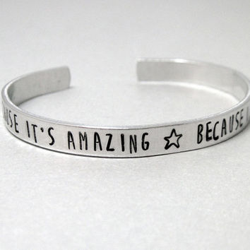 Doctor Who Bracelet - Because Its Amazing - Hand Stamped Aluminum Cuff - Gifts Under 20