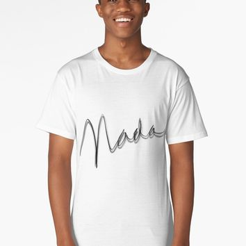 "'""Nada"" hand drawn typography' Long T-Shirt by BillOwenArt"