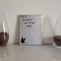 Fly away with me  - small canvas silver black - Wall Art Canvas handmade written- original by misssfaith