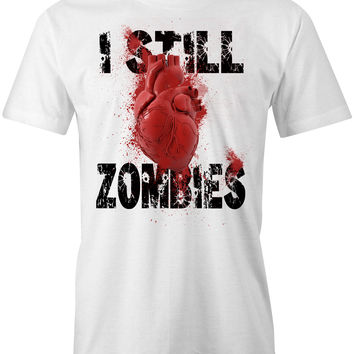 I Still Love Zombies T-Shirt