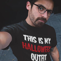 Halloween T shirt This is My Halloween Outfit Funny Halloween Costume Tumblr Horror Scary Cute Hipster Graphic Tee Gift