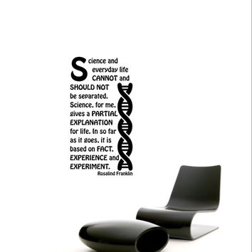 Science art - women in science - Rosalind Franklin quote and DNA double helix vinyl wall decal / sticker