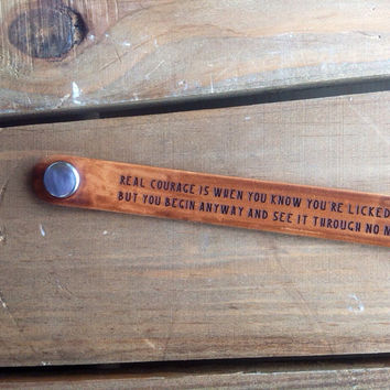 Real Courage.. Narrow Cuff Atticus Finch from To Kill a Mockingbird Daily Reminder Leather double wrap bracelet