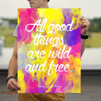 Wild and Free Poster - Literary Quote Poster - Inspiring Wall Art - Wanderlust Poster - Inspirational Poster - Quote Poster