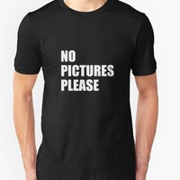 No Pictures Please Funny T-Shirt