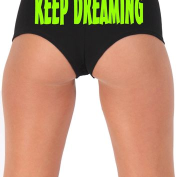 Women's Juniors Green Keep Dreaming Booty Shorts