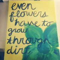 Flower Quote Painting 11x14