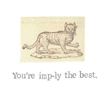 You're Imply The Best Card | Funny Imp Thank You Birthday Gothic Cat Medieval Humor Nerdy Pun Witch Wicca Pagan Vintage Love Men Women