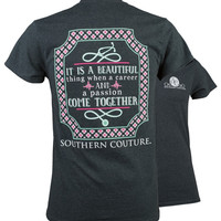 Southern Couture Career & Passion Nurse T-Shirt