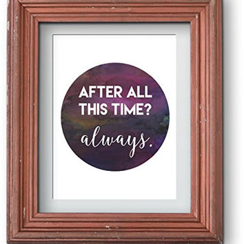 Watercolor Harry Potter | After All This Time? Always Home Print Poster | Wall Decor