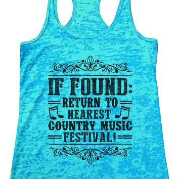 IF FOUND: RETURN TO NEAREST COUNTRY MUSIC FESTIVAL! Burnout Tank Top By Womens Tank Tops