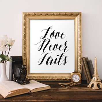 "PRINTABLE Art ""Love Never Fails"" Typography Art Print Black and White Bible Verse Print Christian Art Print Love Quote Scripture print"