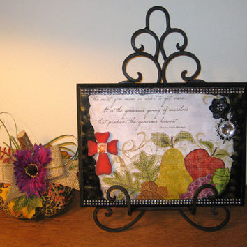 Home Decor/Table Decor/Home Living - Decoupaged Plaque With Quote & Wrought Iron Stand