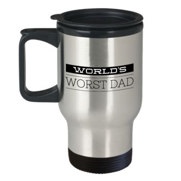 Travel Mug Gifts for Deadbeat Dad - World's Worst Dad Ever Stainless Steel Insulated Travel Coffee Cup with Lid