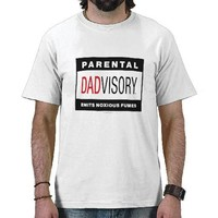 "Dadvisory ""Fumes"" for Light Apparel T-shirts from Zazzle.com"