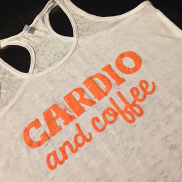 Workout Tank..CaRDiO aNd CoFFeE...Burnout Racerback Tank Top...SIZE SMALL