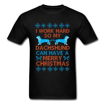 I Work Hard So my Dachshund Can Have A Merry Christmas T-Shirts - Men's Top Tee