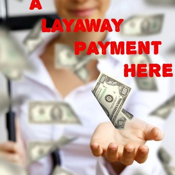 Layaway Payments