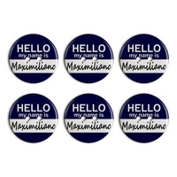 Maximiliano Hello My Name Is Plastic Resin Button Set of 6