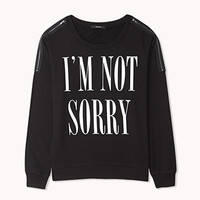 Sorry Not Sorry Zippered Pullover | FOREVER 21 - 2077017982