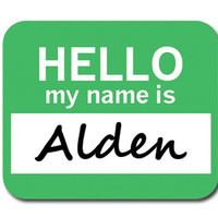 Alden Hello My Name Is Mouse Pad