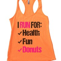 I Run For Health Fun Donuts Womens Workout Tank Top