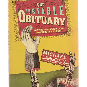 The Portable Obituary - A Book of Famous Deaths