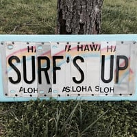 SURF'S UP Custom Recycled LICENSE Plate Art Sign Made from all Hawaii license plates