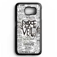 Pierce The Veil Song Lyric Samsung galaxy S6 Case