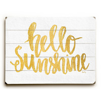 Hello Sunshine by Artist Misty Diller Wood Sign