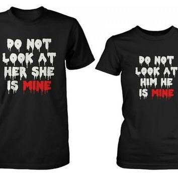 Do Not Look His and Her Matching T-Shirts for Couples - Halloween Horror Shirts