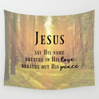 Say His Name Quote Wall Tapestry by Quote Life Shop