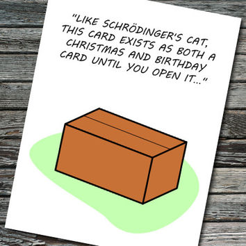 Schrödinger's Cat Nerdy Science Card | Birthday, Valentine's Day, Christmas | Student, Teacher, Professor, Scientist, Physicist