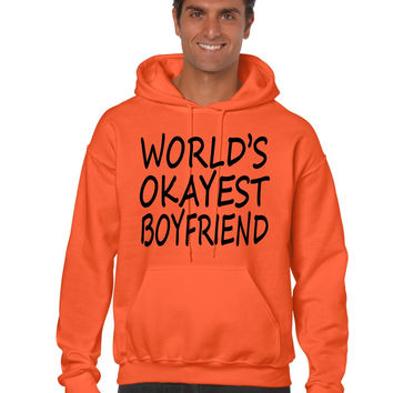 World's OKayest boyfriend men Hoodie