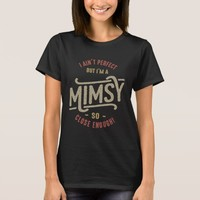 Perfect Mimsy T-Shirt