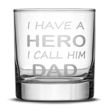 Premium Whiskey Glass, I Have a Hero I Call Him Dad, Sand Carved 10 oz Drinking Glasses, Hand Etched