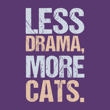 Less Drama More Cats T-Shirt