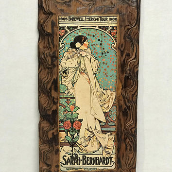 Antique Wood Burn Mounted Art Nouveau Poster / Sarah Bernhardt 1905-1906 Farewell American Tour / Wooden Wall Hanging / Rustic Home Decor