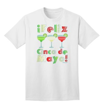 Margaritas - Mexican Flag Colors - Feliz Cinco de Mayo Adult T-Shirt by TooLoud
