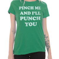 Pinch Me Girls T-Shirt