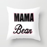 Mama Bear to Baby Girl Throw Pillow by Love Lunch Liftoff